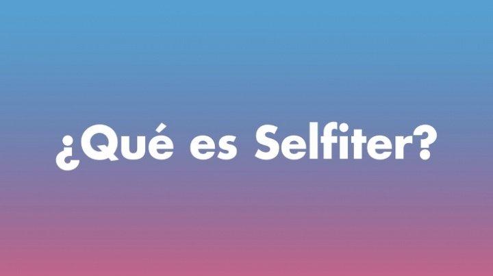 ¿Qué es un Selfiter?