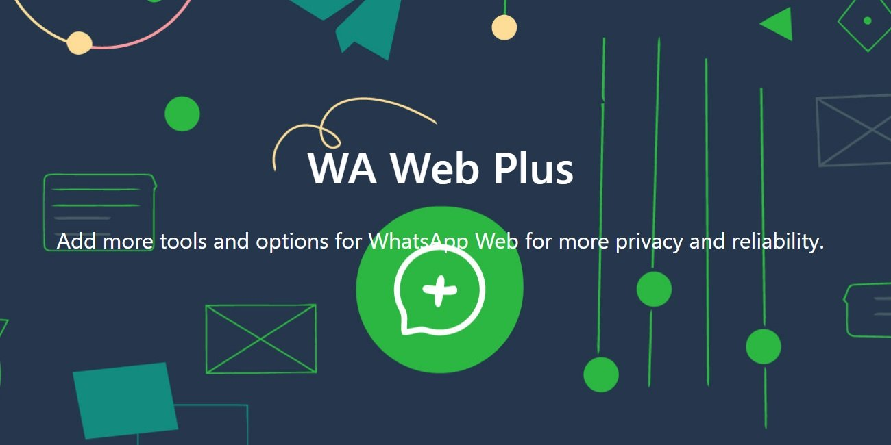 WA Web Plus, mejora WhatsApp Web en Chrome