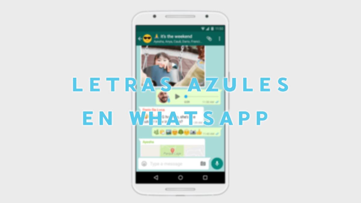 Cómo poner la letra azul en WhatsApp