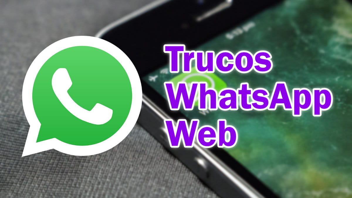 12 trucos para WhatsApp Web