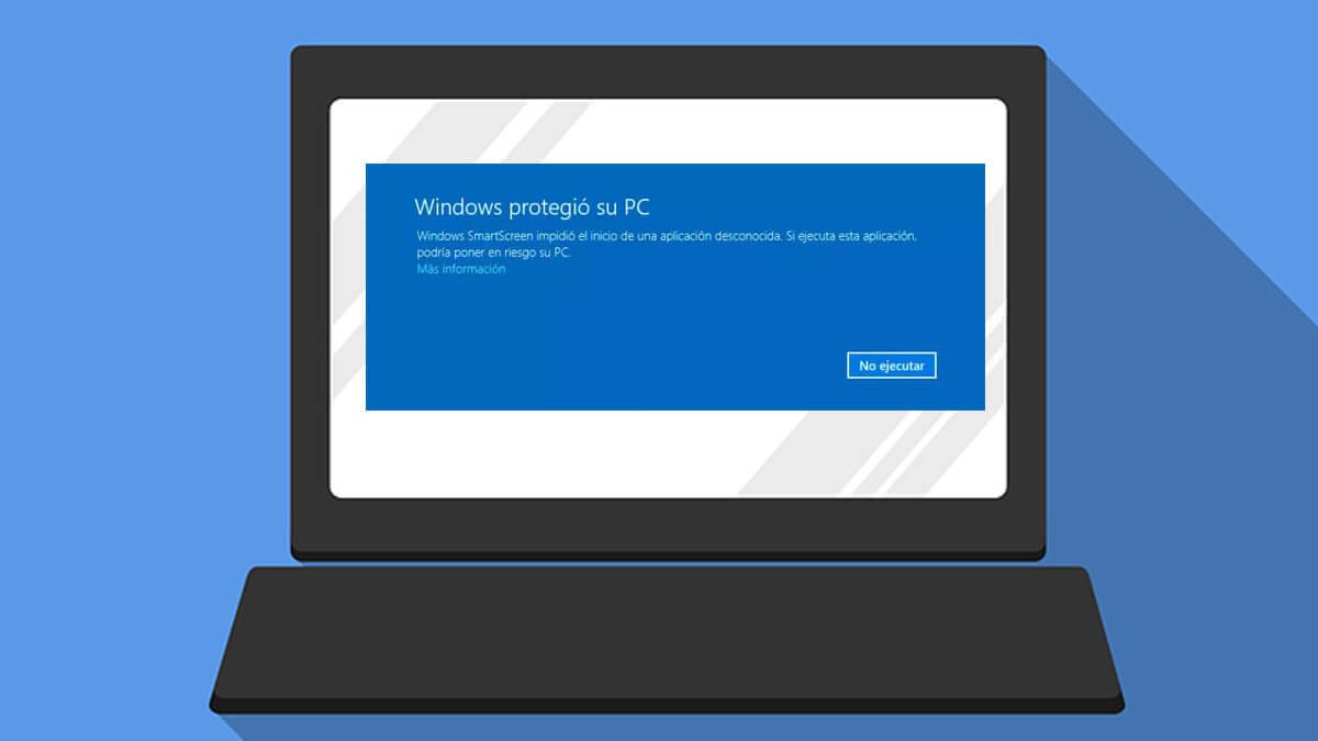 """Solución a """"Windows bloqueó este software porque no puede comprobar el fabricante"""""""