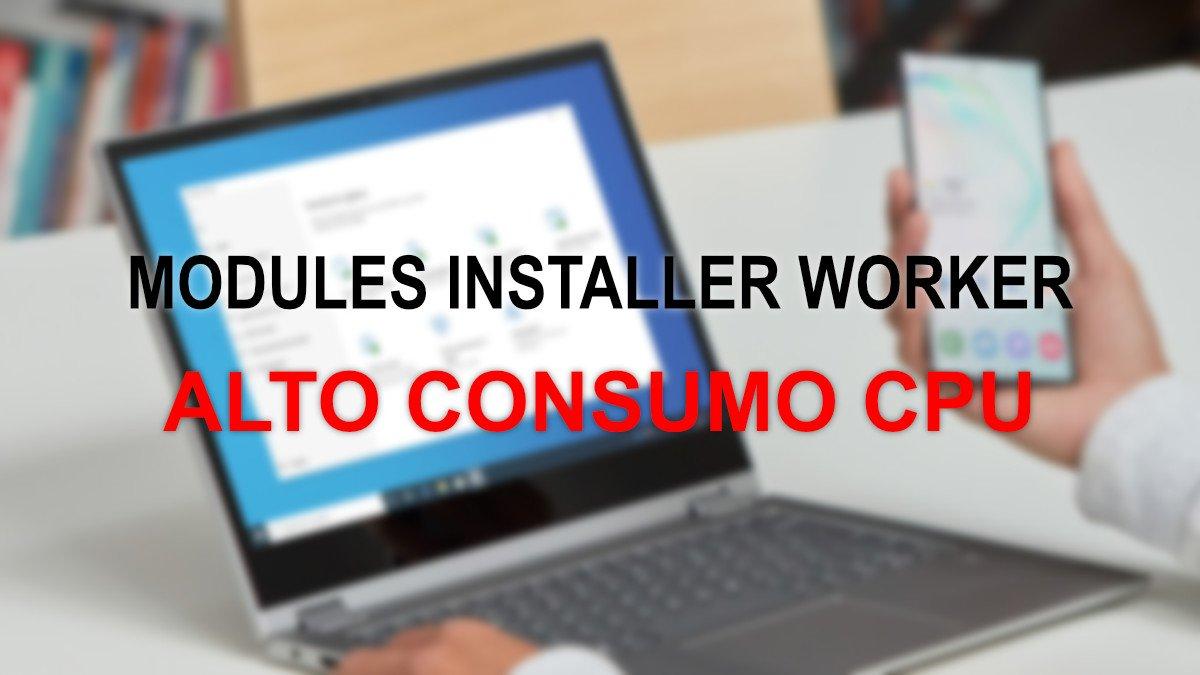 Solucionar consumo de CPU de Windows Modules Installer Worker