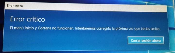 """Imagen - Vuelve """"Error crítico, el menú Inicio y Cortana no funcionan"""" a Windows 10"""