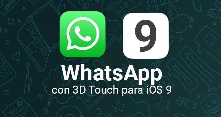 Descarga WhatsApp 2.12.11 para iOS con 3D Touch y vista previa