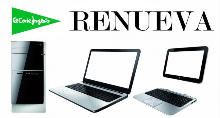 Plan Renueva El Corte Inglés: descuento por entregar tu viejo ordenador
