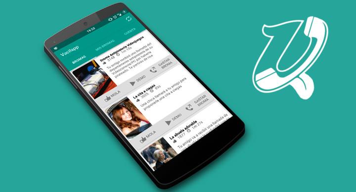 Vacilapp, la app de bromas por teléfono para Android