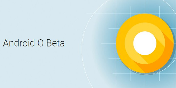 android-o-beta-720x360