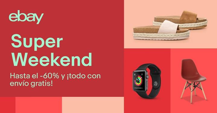 Imagen - eBay celebra el Super Weekend con ofertas de hasta el 60%
