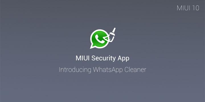 Imagen - WhatsApp Cleaner llega a MIUI 10