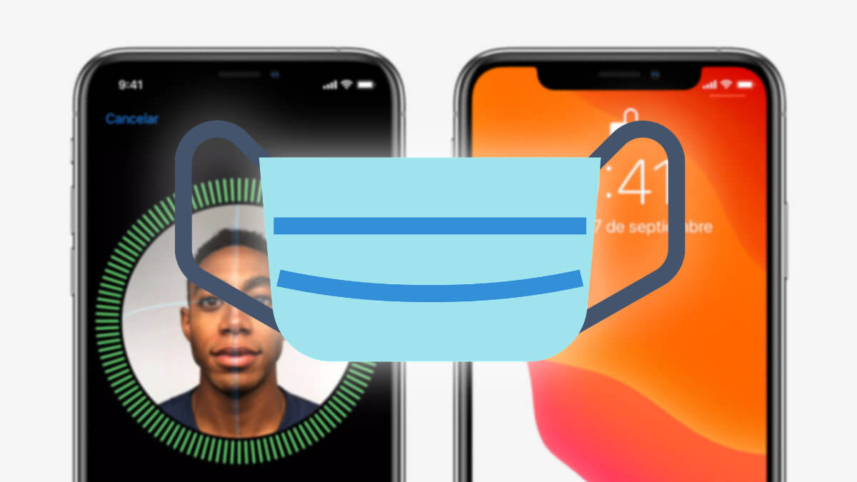 """""""El iPhone se desbloquea mejor usando mascarilla tras actualizarse"""", ¿es cierto?"""
