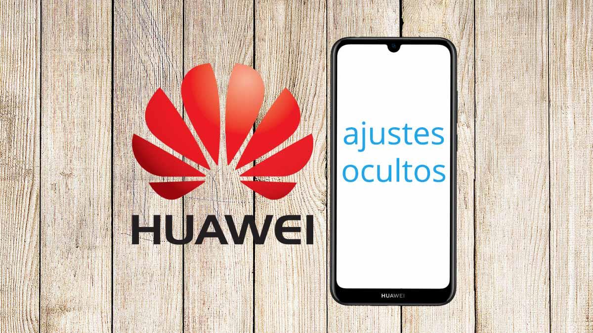 6 ajustes ocultos en los móviles de Huawei