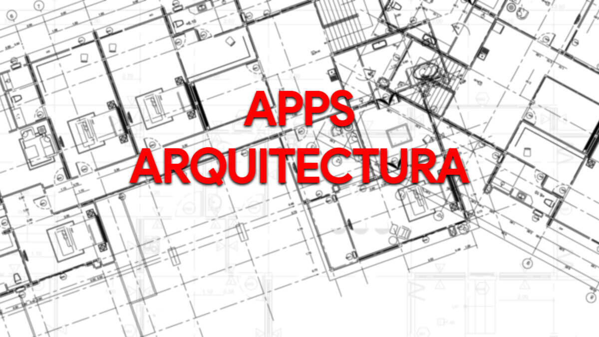 9 apps para crear proyectos de arquitectura