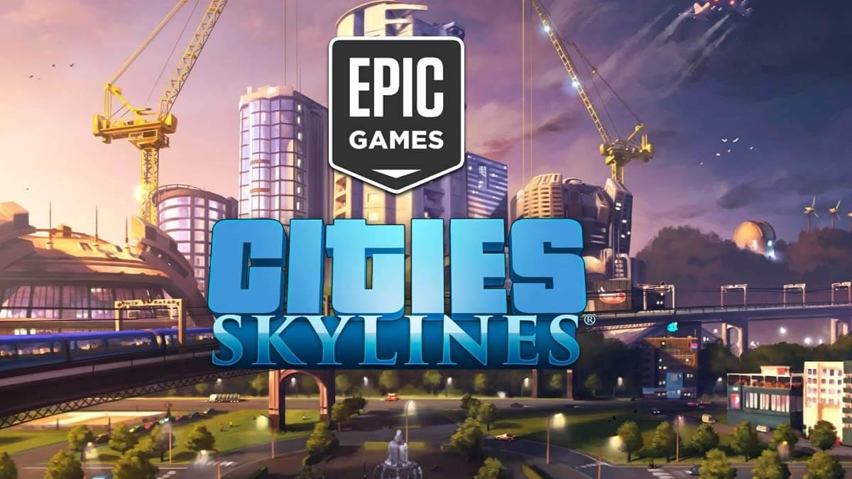 Descarga gratis Cities: Skylines desde la Epic Games Store