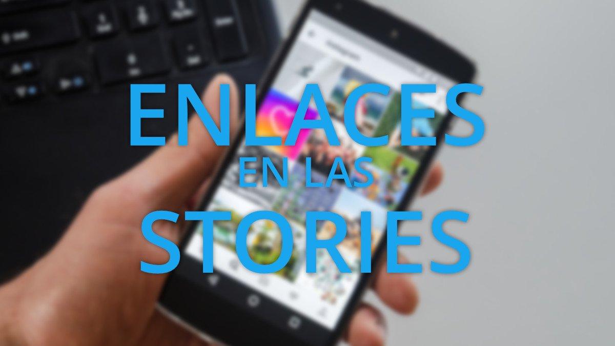 Cómo poner enlaces en Instagram Stories
