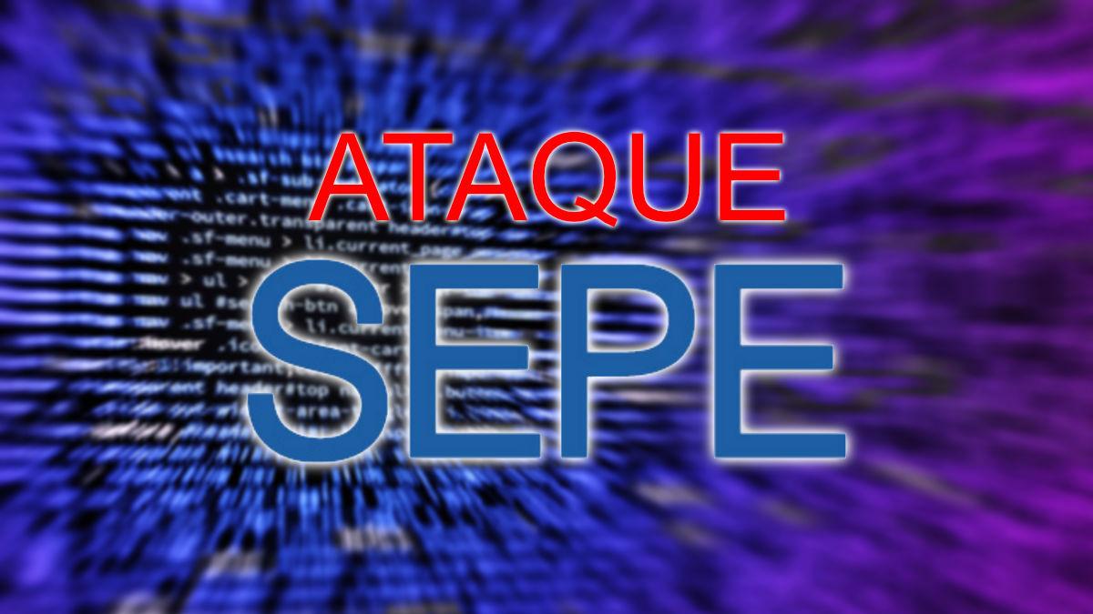 Ataque informático al SEPE: qué sabemos y qué podemos hacer