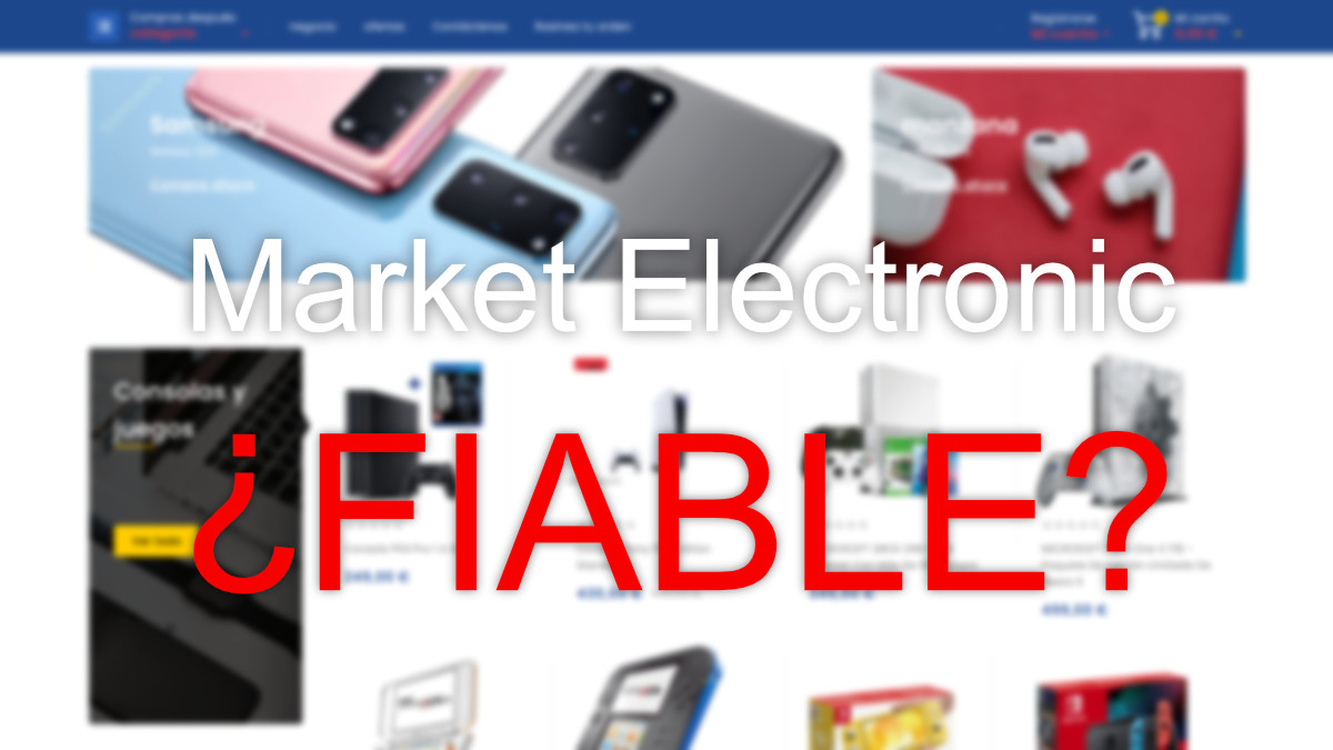 ¿Market Electronic es fiable?