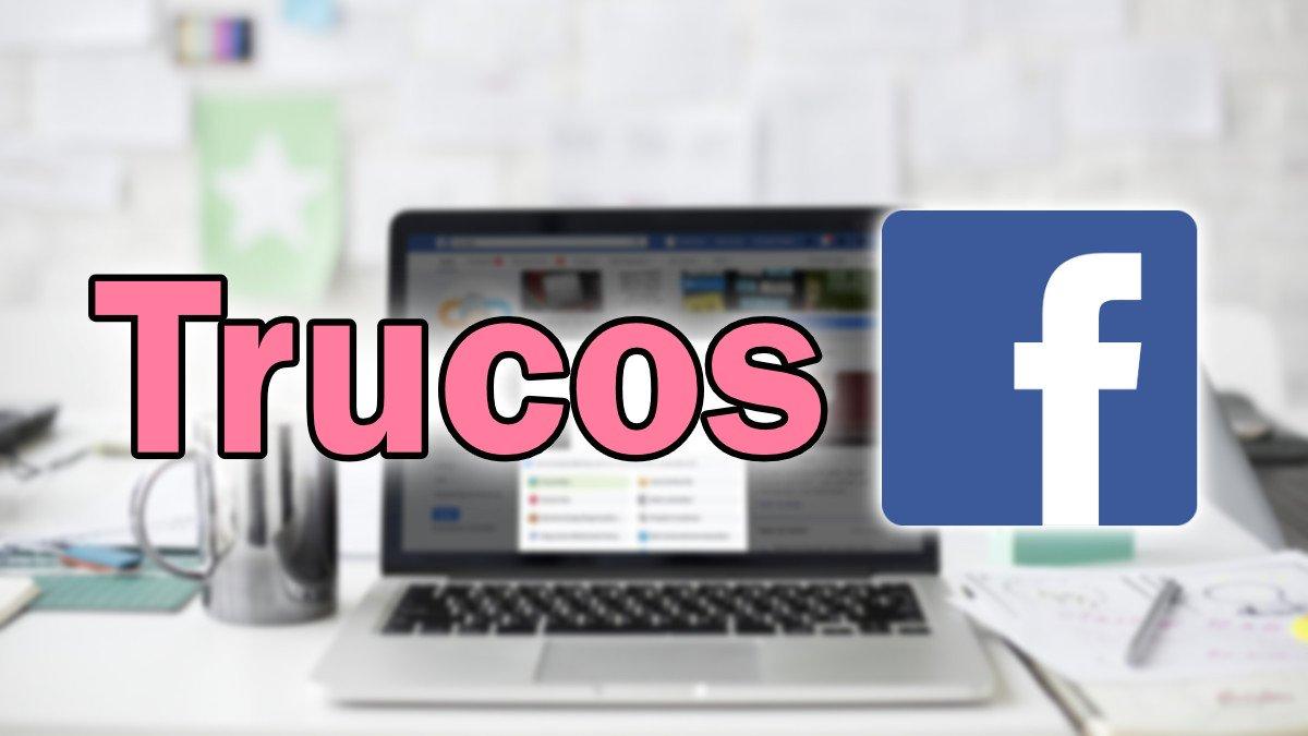 15 trucos para Facebook que debes saber