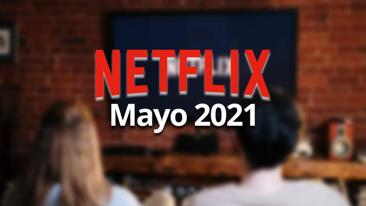 Estrenos Netflix mayo 2021: Los hijos de Sam, Oxígeno y más