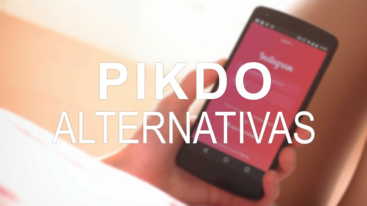 7 alternativas a Pikdo