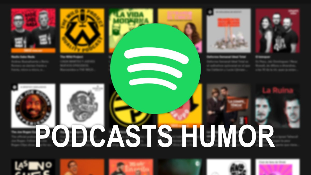 15 mejores podcasts de humor en Spotify