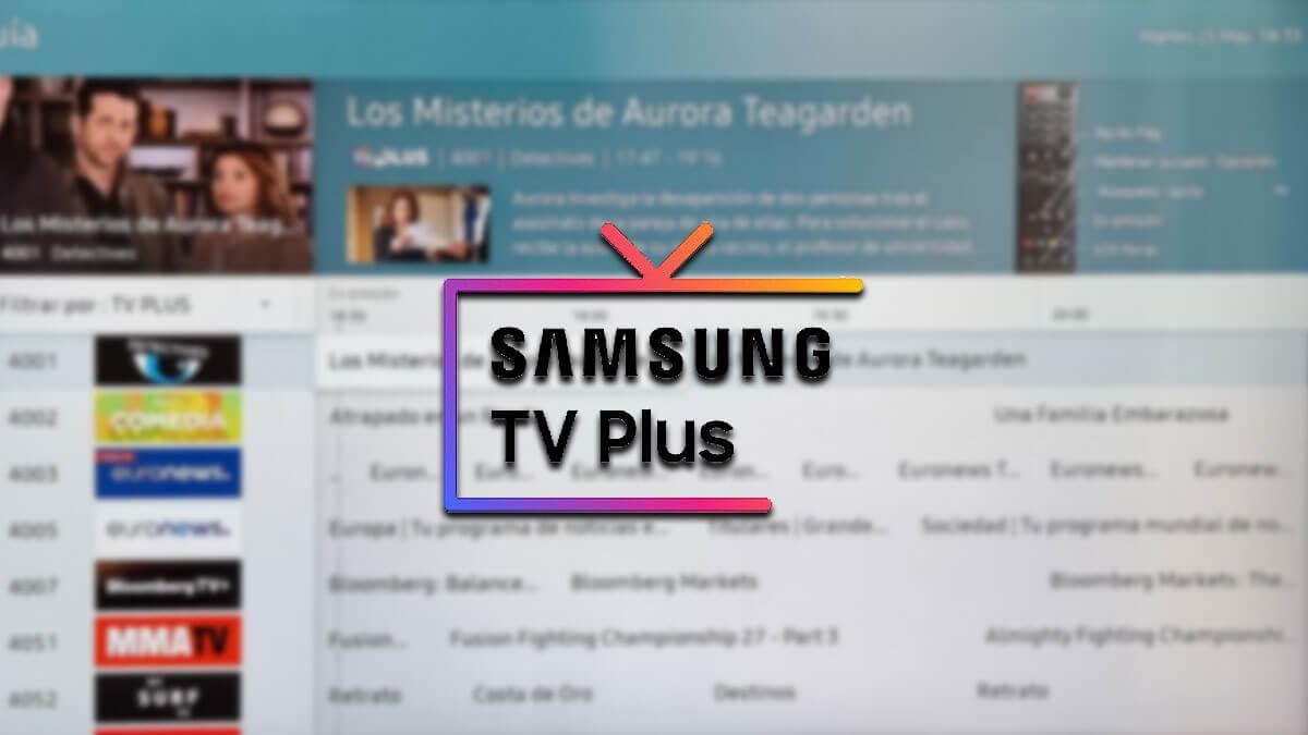 Samsung TV Plus, canales gratis para tu Smart TV Samsung