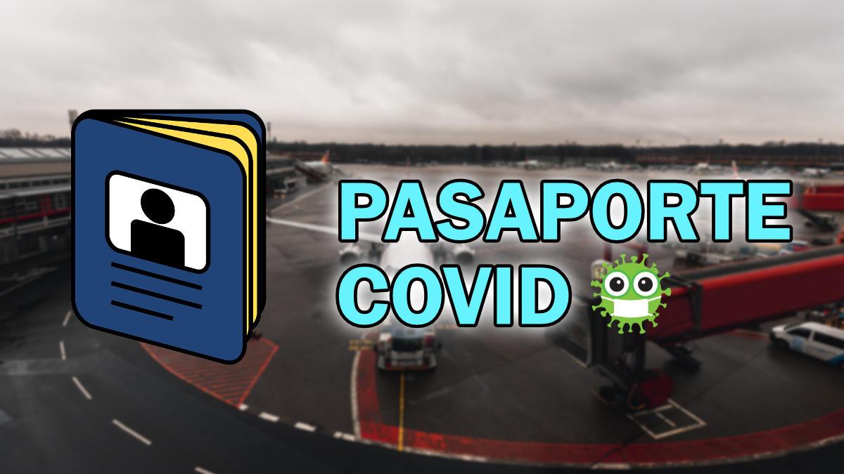 Cómo solicitar el pasaporte COVID por Internet