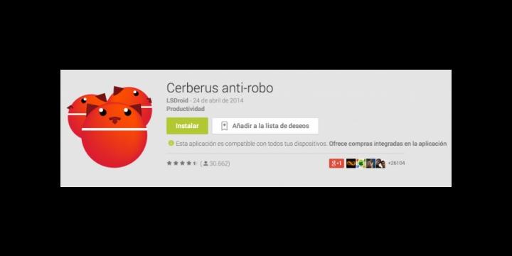 Cerberus, la app antirrobo para Android, gratuita durante el día de hoy