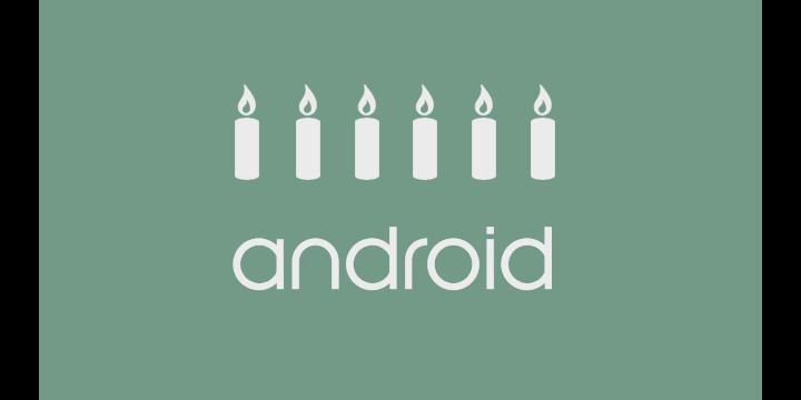 Android cumple 6 años