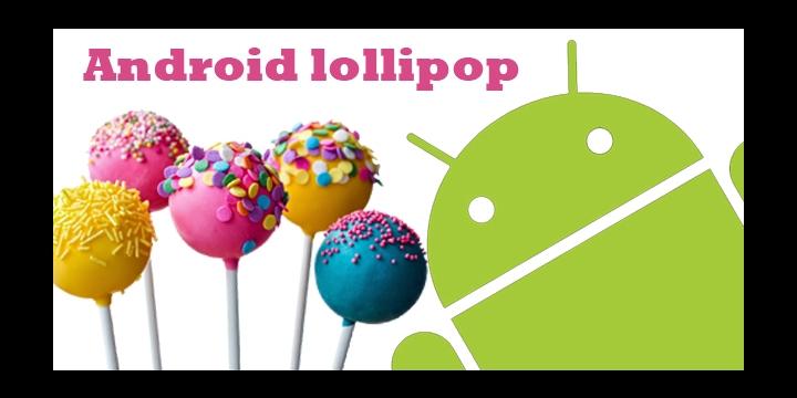 Android 5.0.2 Lollipop: conoce sus novedades