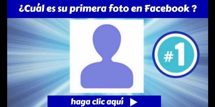 ¿Cuál fue tu primera foto en Facebook?, el nuevo viral de moda