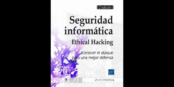 """Seguridad informática: Ethical Hacking"""