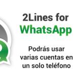 Habilitar dos números de WhatsApp en un mismo dispositivo Android
