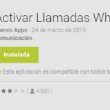 """""""Activar Llamadas Whatsapp"""", una falsa app para activar las llamadas"""