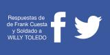 Frank Cuesta y Soldado responden a Willy Toledo