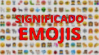 ¿Qué significa cada emoji?