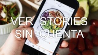 Cómo ver Instagram Stories sin tener cuenta en Instagram