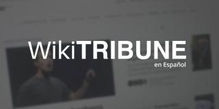 WikiTribune, una plataforma web de noticias colaborativa para luchar contra las fake news