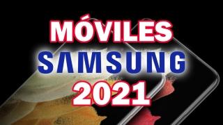 10 mejores móviles de Samsung para comprar en 2021