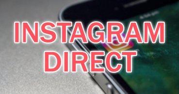 Instagram Direct, los mensajes privados de Instagram: cómo funciona y trucos