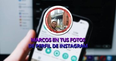 Cómo añadir marcos a tus fotos de perfil de Instagram