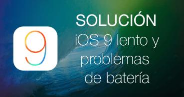 Solución: iOS 9 lento y problemas de batería