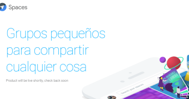 Google Spaces, el nuevo servicio para competir con Facebook y WhatsApp