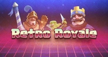 Clash Royale cumple un año y presenta: Retro Royale
