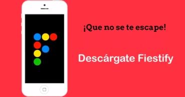 Descarga Fiestify, la nueva app para encontrar planes de ocio