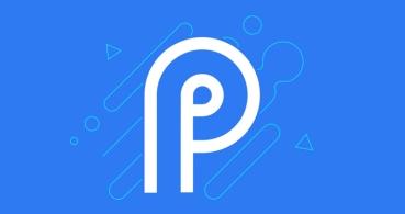 Android P llega como Developer Preview: conoce sus novedades