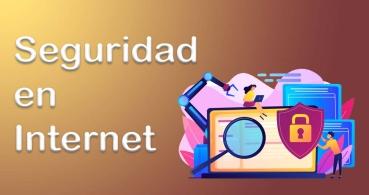 8 consejos para mejorar la seguridad en Internet
