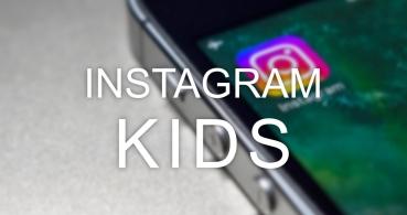 Instagram Kids apuntará a los niños menores de 13 años con mayor seguridad y privacidad
