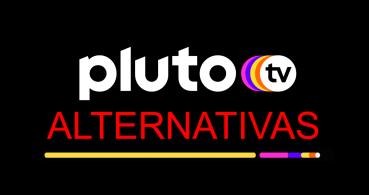 9 alternativas a Pluto TV para ver televisión, películas y series gratis