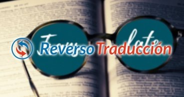 Reverso, el traductor con inteligencia artificial