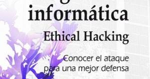 """Seguridad informática: Ethical Hacking"""